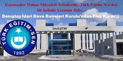 Kazananlar Daima Mücadele Edenlerdir, Türk Eğitim Sen'den bir hukuki kazanım daha…
