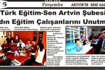 Türk Eğitim-Sen Artvin Şubesinin, 8 Mart Dünya Kadınlar Günü Çalışmaları Yerel Basının Gündeminde